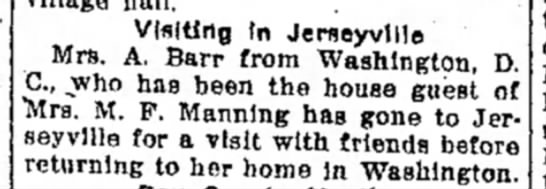 Mrs M F Manning - Visiting In Jerseyvllle Mrs. A. Barr from...