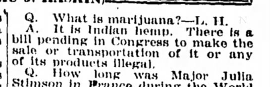 Column references bill pendin gin Congress to make sale or transportation of marijuana illegal.  - Q. What is marijuana?—I,. H. A. u IH Indian...