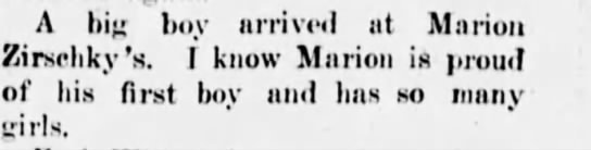 Houston Herald 26 June 1919 - A hip boy arrived at Marion Zirschky's. I know...