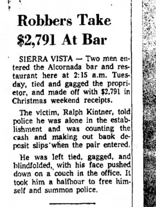 - Robbers Take $2,791 At Bar 1 SIERRA VISTA — Two...