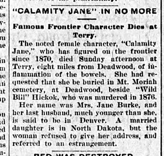 "Article reports Calamity Jane died of ""inflammation of the bowels"" - up ""CALAMITY JANE"" IN NO MORE Famous Frontier..."