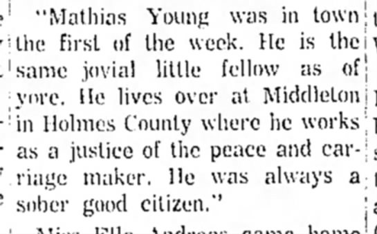Mathias jovial, carriage maker, justice of the peace. From a column about newspapers of 1882