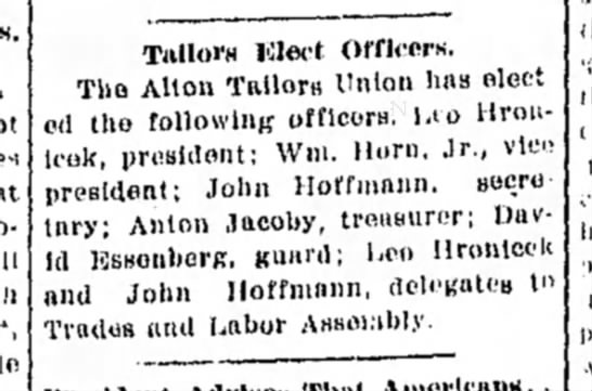Anton Jacoby January 8, 1915 - Tnlloi'H Wed Officers. The Alton Tailors Union...