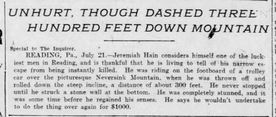 Philadelphia Inquirer 22 July 1901 - UNHURT, THOUGH DASHED THREE HUNDRED FEET DOWN...