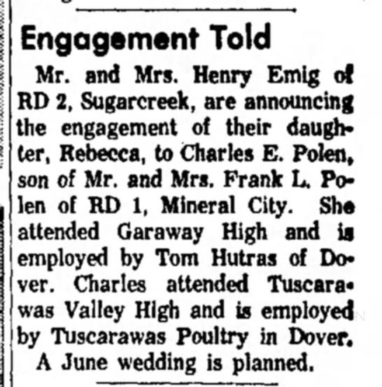 Rebecca Emig & Charles Polen - Engagement Told Mr. and Mrs. Henry Emig of RD...