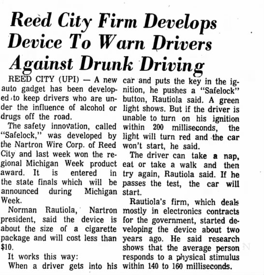 Nartron develops Drunk Driving Prevention Device May 4, 1970 - Reed City Firm Develops Device To Warn Drivers...