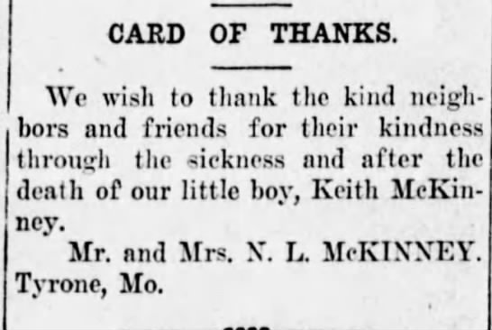 N. L. McKinney - Missouri - death of son 1929 - CARD OF THANKS. We wish to thank thc kind neigh...