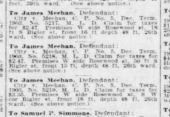 James Meehan W. Rosewood, S Bigler st, 26th Ward  1909 - feet. 39th ward. (See above notice.) To James...