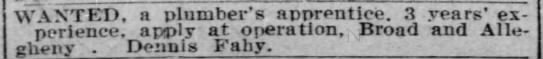 The Phila Inquirer April 30, 1909 - WANTED, a plumber's apprentice. 3 years'...