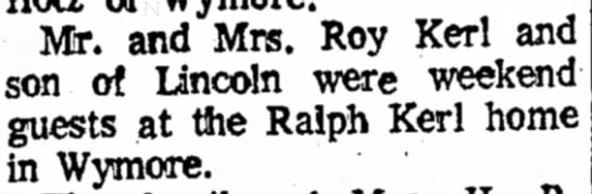 Kerl, Roy Visit 4 Jan 1972 Beatrice Daily Sun - Mr. and Mrs. Roy Kerl and son of Lincoln were...