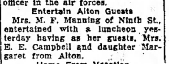 Mrs M F Manning - officer in the air forces. Entertain Alton...