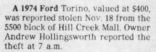 Andrew Hollingsworth - car stolen - A 1974 Ford Torino, valued at $400, was...