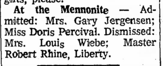 Percival, Doris, in hospital 23 Feb 1972 - At the Mennonite — Ad mitted: Mrs. Gary...
