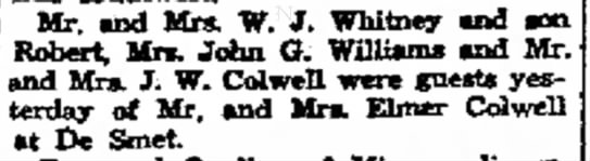 Elmer F. Colwell- City Brief - A. Mr. and Mrs. W. J. Whitney and Robert, Mrs....
