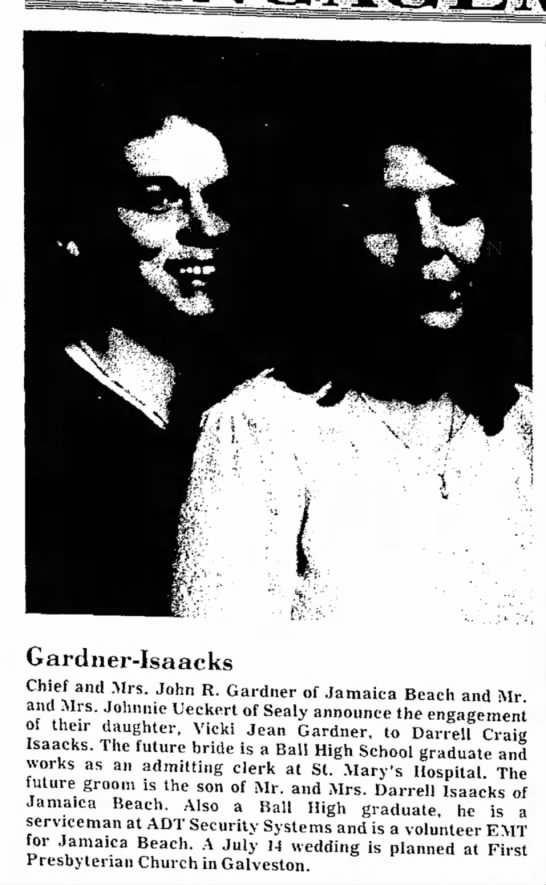 Vicki and Darrell Announcement - Gardner-Isaacks Chief and Mrs. John R. Gardner...
