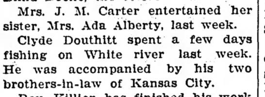 Clyde Douthitt and Mrs. Ada AlbertyAug 27, 1925 - Mrs. J. M. Carter entertained her sister, Mrs....