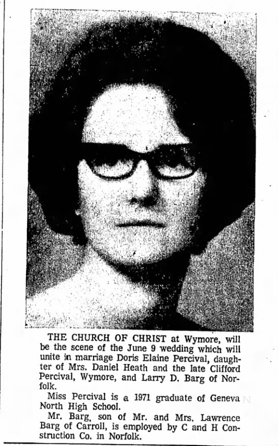 Doris Elaine Percival, Larry D Berg Wedding Announcement 29 Apr 1972 - THE CHURCH OF CHRIST at Wymore, will be the...