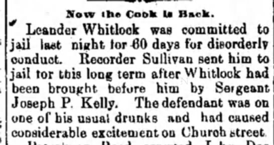 Leander W jailed for 60 days. - Now the Cook U Back. Leander Whitlock was...