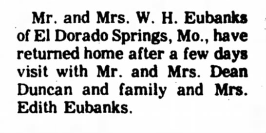 W. H. Eubanks - Mr. and Mrs. W. H. Eubanks of El Dorado...