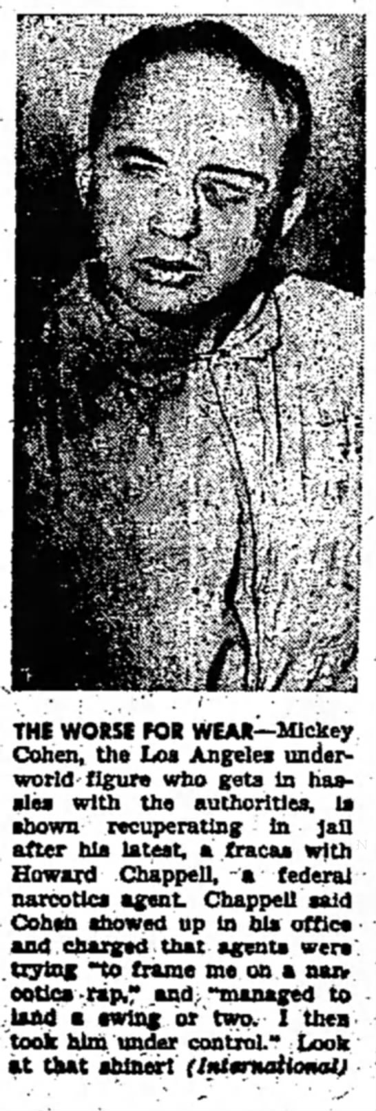3/29/1958 - THE WORSE FOR WEAR—Mickey Cohen, the Los...