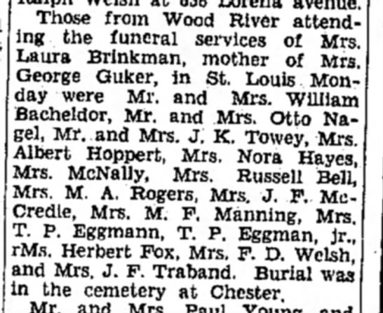 Mrs M F Manning - Those from Wood River attend ing the funeral...