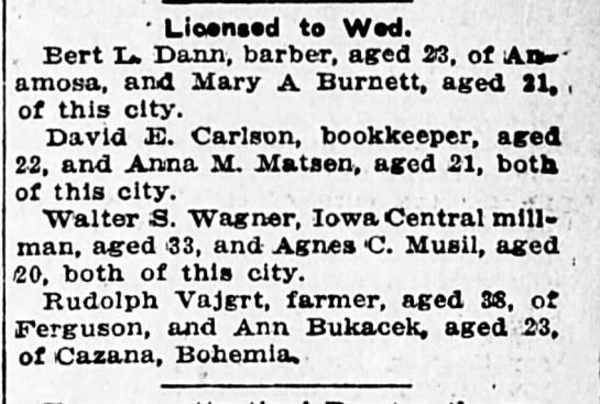 Rudolph Vajgrt and Ann Bukacek license to wed Jun 15th 1911 - Licensed to Wed. Bert XJ. Dann, barber, aged...