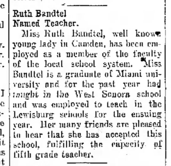 Ruth Bandtel, The Journal News, Hamilton, OH  Aug.19,1930 p.5 - Mr. I where as want Kuth Bandtel Named Teacher....