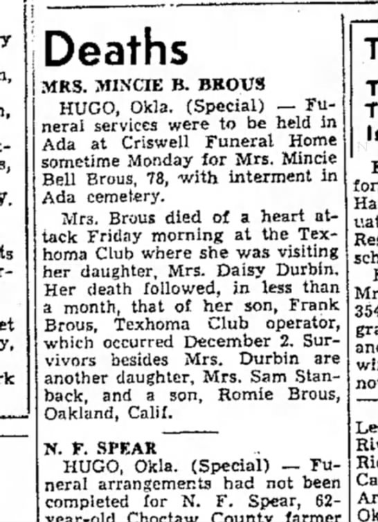 Deaths:  Mrs. Mincie B. Brous and Frank Brous, her son - Deaths MRS. MINCIE B. BROVS HUGO, Okla....