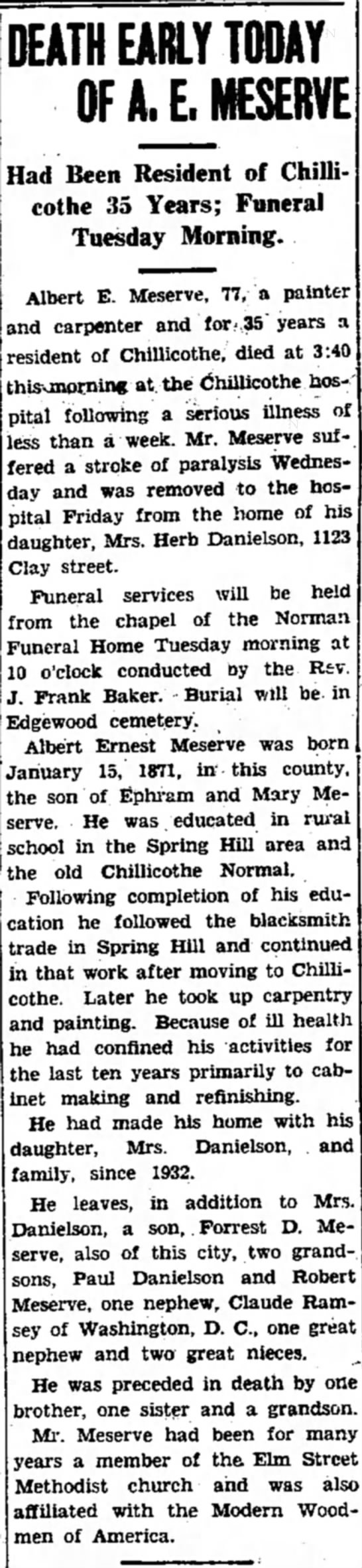 Albert Ernet Meserve - 1948 Obit Chillicothe MO - DEATH EARLY TODAY OF AJJKSERVE Had Been...