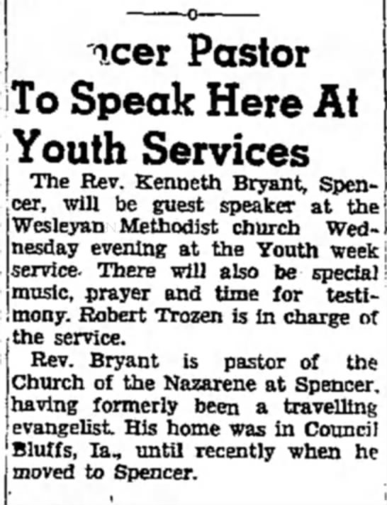 Rev. Kenneth Bryant to speak at Weslyan Methodist church in Spencer. - j icer Pastor x» .1 '• I OUtA 1 ! 1 ** C**A«*1»...