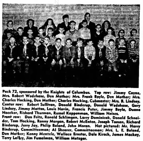 Boy Scouts, Pack 72, Charles C Hocking, Cubmaster Hilda Hocking Den Mother - Pack 72, sponsored by the Knights of Columbus....