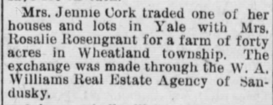 Jennie Cork - Mrs. Jennie Cork traded one of her houses and...
