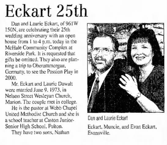 Dan and Laurie Eckart 25th wedding anniversary - Eckart 25th Dan and Laurie Eckart, of 961W...