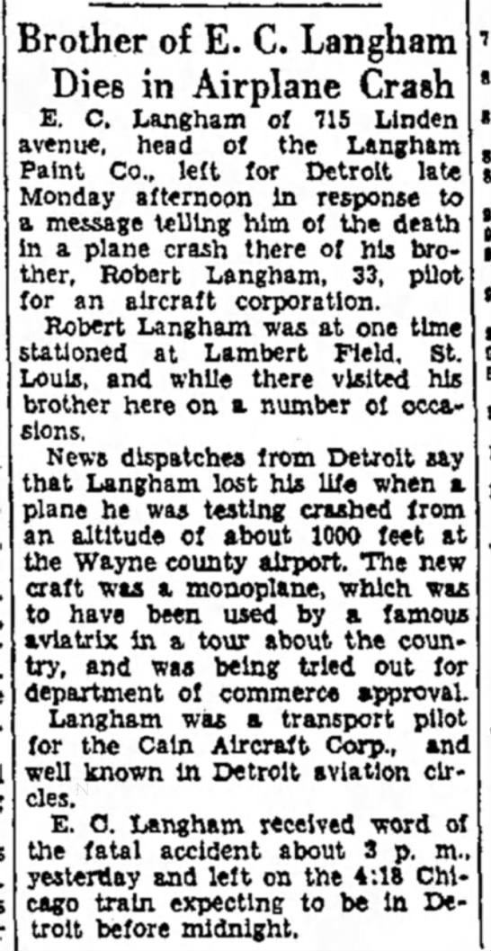 1931 June 22nd Robert Langham crashes Chubby's plane - Brother of E. C. Langbam Dies in Airplane Crash...