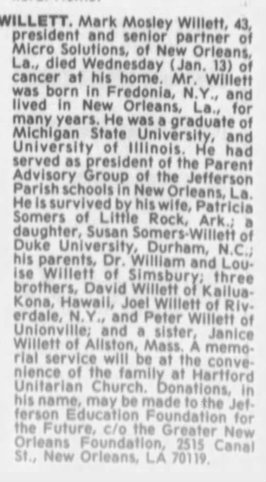 - WILLETT. Mark Mosley Willett, 43, president and...