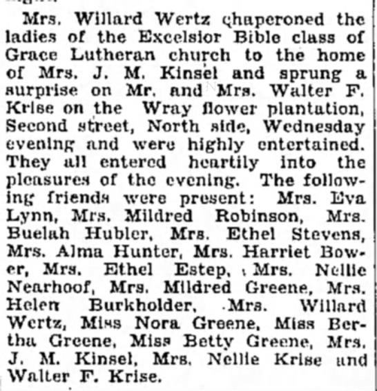 Krise, Walter F & Nellie J Kinsel 11 Oct 1929 - Mrs. Willard Wertz qhaperoned the ladies of the...