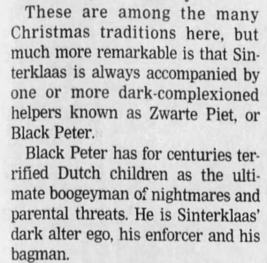 Zwarte Piet (Black Peter) - These are among the many Christmas traditions...