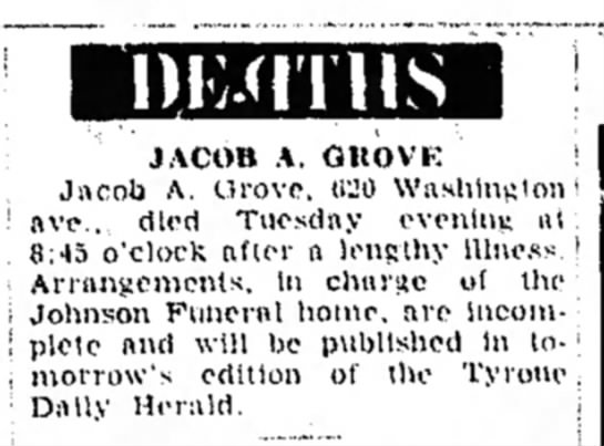 Wednesday, June 29, 1960 Tyrone Dailey Herald - DKJTITIIS JACOB A. OUOVK ! Jncob A. Orove, (WO...