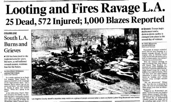 LA Times coverage of the 1992 LA Riots - ; Looting and Fires Ravage 25 Dead, 572...