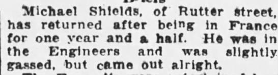 Michael Shields gasses 1918 - Michael Shields, of Rutter street, has returned...