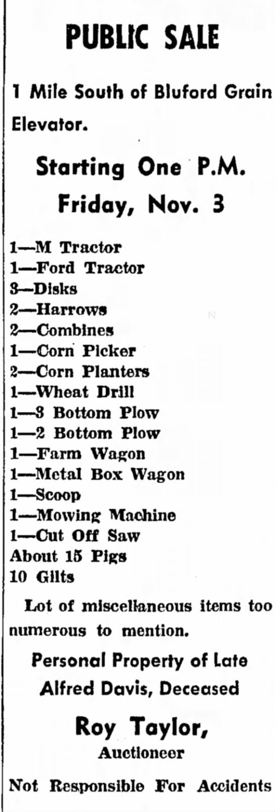 Auction of Alfred Davis farm - PUBUC SALE 1 Mile South of Bluford Grain...