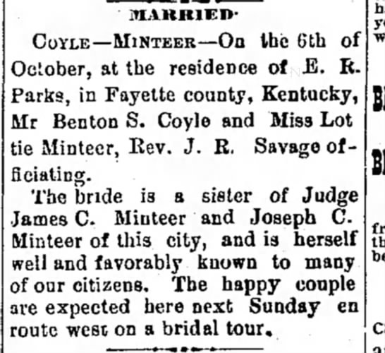 Chillicothe, MO, 8 Oct 1891 - MARRIED- COYLE—MINTEER—On the 6th of October,...