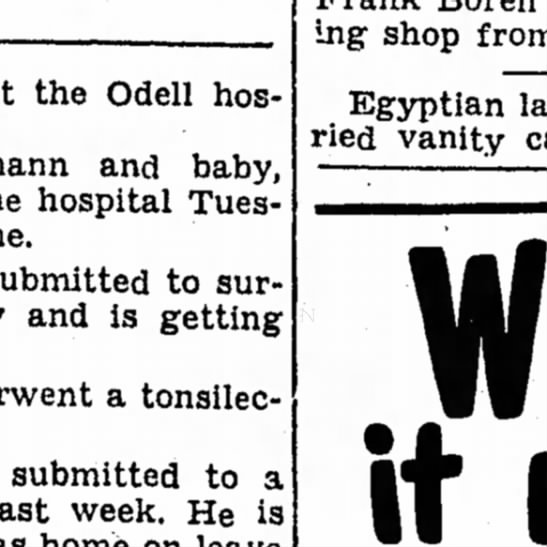 Boren Plumbing Shop - the Odell hospital and baby, hospital Tuesday...