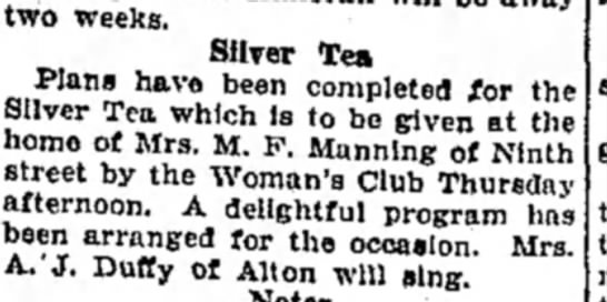 Mrs M F Manning - two weeks. Silver Tea Plans have been completed...