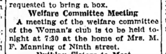 Mrs M F Manning - requested to bring a. box. Welfare Committee...