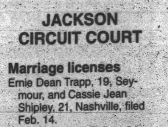 19 Feb 2001 Ernie Dean Trapp marr lic - JACKSON CIRCUIT COURT : Marriage licenses ....