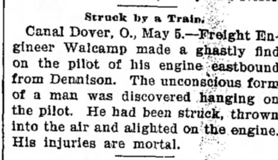 engineer arnold dennison ohio - Struck by a Train. Canal Dover, O., May...