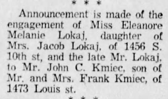 Kmiec Lokaj wedding 11 Jun 1955 - Announcement is made of the engagement of Miss...