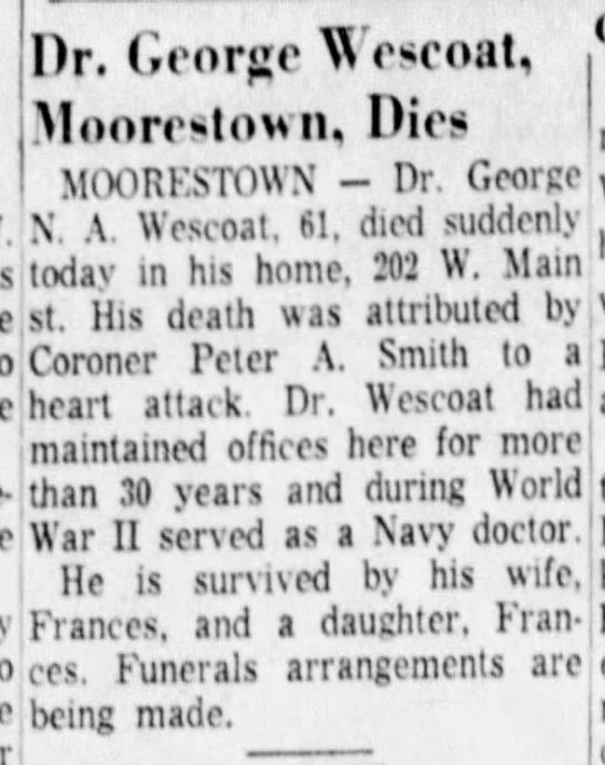 George Wescoat - Death - Dr. George Weseoat, Moorotonn, Dies I...
