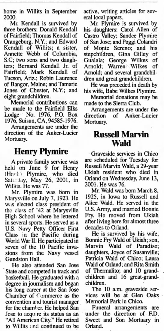 Henry Plymire obit - home in Willits in September 2000. Mr. Kendall...